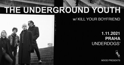 Plakát The Underground Youth (UK) & Kill Your Boyfriend (IT)