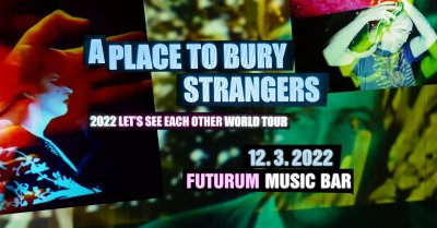 Plakát A Place To Bury Strangers