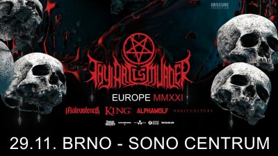 Plakát THY ART IS MURDER, MALEVOLENCE, KING 810, ALPHA WOLF, ORBIT CULTURE - Brno